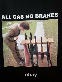 All Gas No Brakes Tee New Rare Offical Merch Men Med Une Fois Libéré